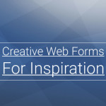 Creative Web Form Designs for Inspiration