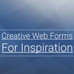 Creative Web Form Designs for Inspiration