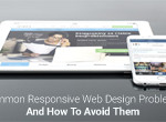 Common Responsive Web Design Problems and How to Avoid Them